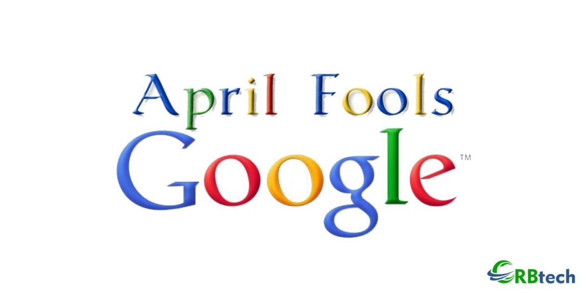 What Did Google Do On An April Fool?