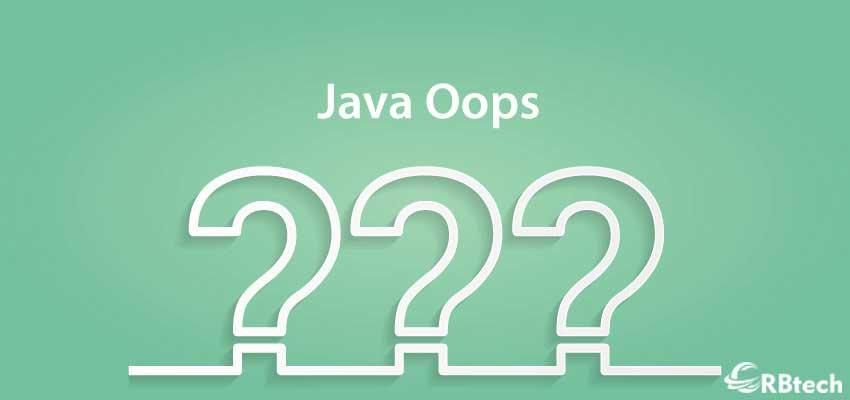 Top 10 Java Oops Interview Questions